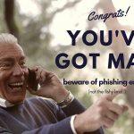 Beware of Phishing Emails