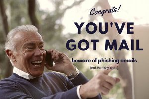 You've got mail - beware of phishing emails