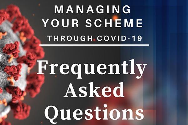 Managing your scheme Covid-19 FAQ